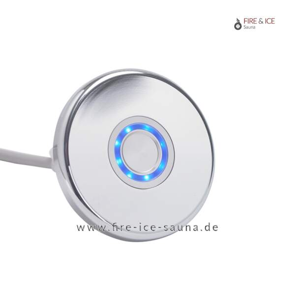 Piezotaster mit blauer LED-Ringbeleuchtung für Dampfbäder